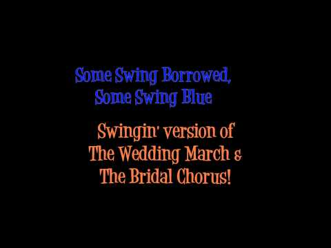 Wedding Song (Here Comes The Bride) Swing Style!