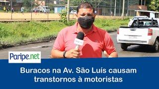 Buracos na Av. São Luís causam transtornos à motoristas