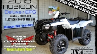 6. 2015 Foreman Rubicon 500 Deluxe For Sale TN GA AL / TRX500FM7F Honda of Chattanooga