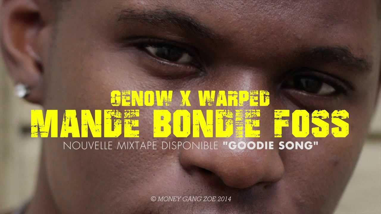 Genow ft Warped - Mand� bondi� foss (Goodie Song Mixtape)