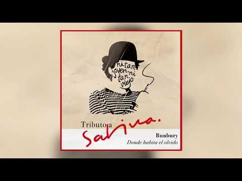 Bunbury - Donde habita el olvido (Tributo a Sabina) [Audio Oficial]