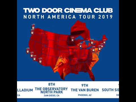 Two Door Cinema Club - North America Tour 2019