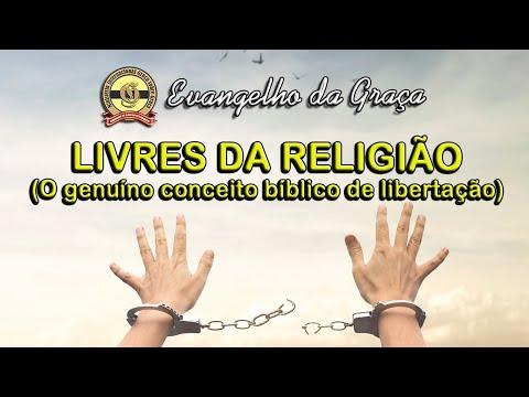 LIVRES DA RELIGIÃO (O GENUÍNO CONCEITO BÍBLICO DE