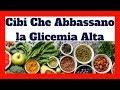 Glicemia Alta Cosa Mangiare p...