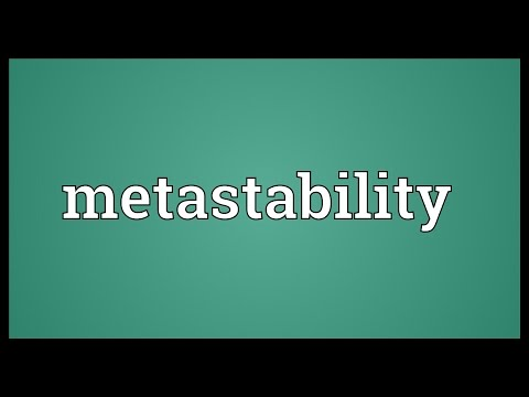 Metastability Meaning