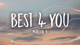 Video Maroon 5 - Best 4 You (Lyrics) MP3, 3GP, MP4, WEBM, AVI, FLV Januari 2018