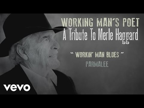 Parmalee – Workin' Man Blues (Audio)