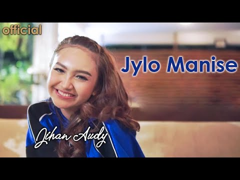 Jihan Audy - JYLO MANISSE (Official Music Video)