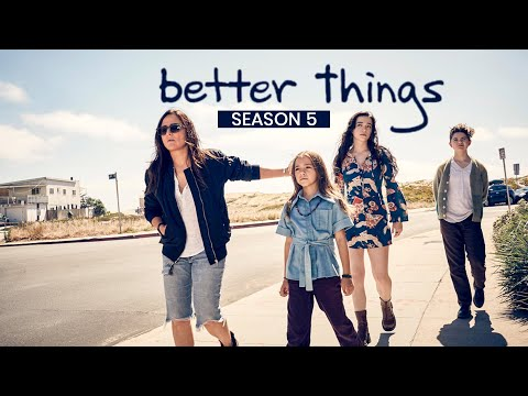 Better Things Season 5 The Cast, Trailer and Release Date - US News Box Official