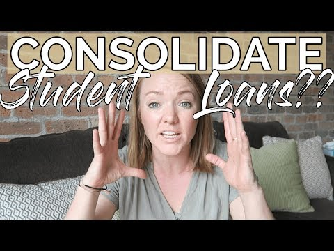 SHOULD YOU CONSOLIDATE YOUR STUDENT LOANS?