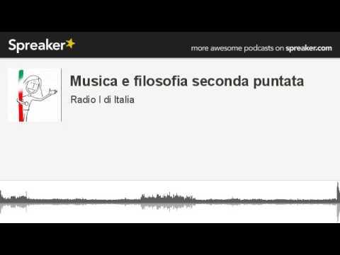 Musica e filosofia seconda puntata (creato con Spreaker)