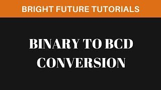 Video Binary To BCD Conversion MP3, 3GP, MP4, WEBM, AVI, FLV Juli 2018