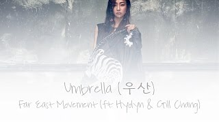 Umbrella (우산) - Far East Movement (ft. Hyolyn & Gill Chang)