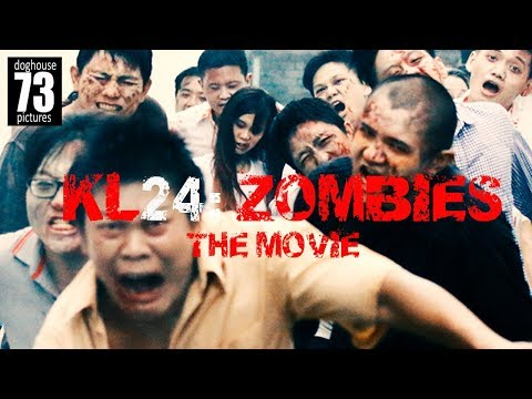 KL24: Zombies [Film] oleh James Lee, Gavin Yap & Shamaine Othman