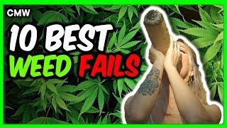 Top 10 Weed Smoking Fails #3 by Cannabis Marijuana Weed