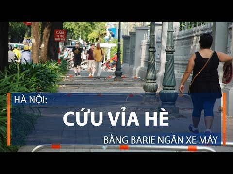 Hà Nội: Cứu vỉa hè bằng barie ngăn xe máy | VTC1 - Thời lượng: 2 phút, 52 giây.
