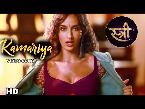 Video songs - Stree songs, Kamariya video song out, Sharddha kapoor, Nora Fatehi, Rajkumar Rao, Stree songs