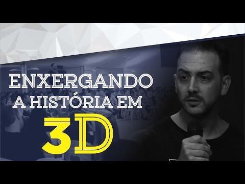 15/01/2017 - Enxergando a História em 3D