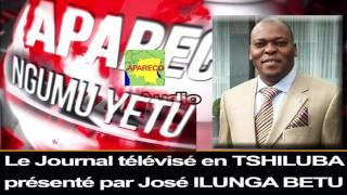 APARECO TV: LE JOURNAL TÉLÉVISÉ EN TSHILUBA DU LUNDI 26 DÉC 2016 PRÉSENTÉ PAR JOSÉ ILUNGA.