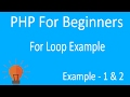 PHP FOR LOOP EXAMPLES (STEP BY STEP For Beginners)