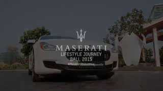 Highlight Maserati Lifestyle Journey Bali 2015 by: Eurokars Group