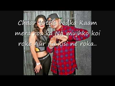 Chaar Bottle Vodka| LYRICS ON SCREEN | Yo Yo Honey Singh Full Video Song | Ragini MMS 2