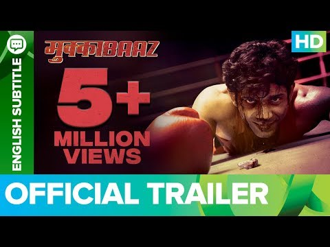 Mukkabaaz Official trailer of upcoming Bollywood movie