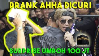 Video PRANK AHHA Dicuri! SURPRISE UMROH VIP 100JUTA MP3, 3GP, MP4, WEBM, AVI, FLV September 2019