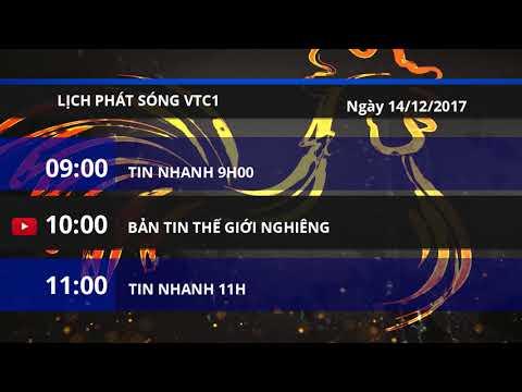 Lịch phát sóng kênh VTC1 ngày 14/12/2017 | VTC1 - Thời lượng: 3 phút, 38 giây.