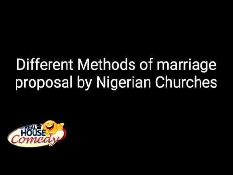 Different methods of marriage proposals by Nigeria Churches (Nigerian Comedy)
