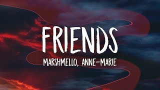 Video Marshmello & Anne-Marie - FRIENDS (Lyrics) MP3, 3GP, MP4, WEBM, AVI, FLV Juli 2018