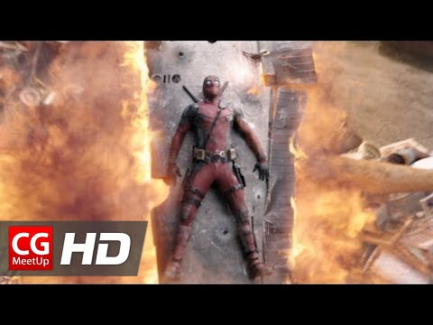 A Breakdown of the Visual Effects in Deadpool
