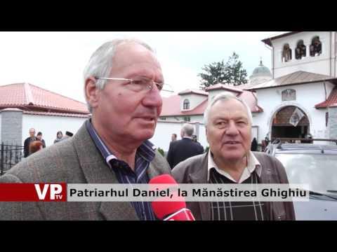 Patriarhul Daniel, la Mănăstirea Ghighiu