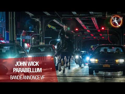JOHN WICK PARABELLUM - Bande Annonce 2 VF