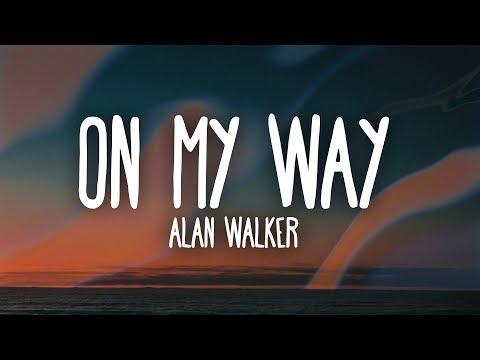 Alan Walker, Sabrina Carpenter & Farruko - On My Way (Lyrics) - Thời lượng: 3:14.