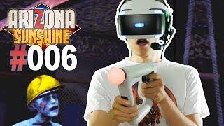 KEINE MUNITION MEHR • Let's Play Arizona Sunshine VR #006 [Facecam/Deutsch]
