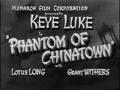 Phantom of Chinatown (1940)