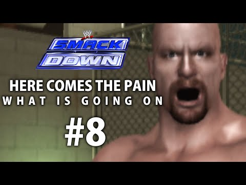 Smackdown: Here Comes The Pain Season Mode Ep 8   WHAT THE F**K IS GOING ON?!