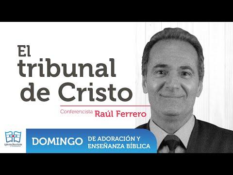 El Tribunal de Cristo - Enseñanza Dominical - Julio 19 2020
