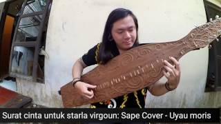 Surat Cinta Untuk Starla Virgoun Sape Cover alat musik tradisional Kalimantan Video