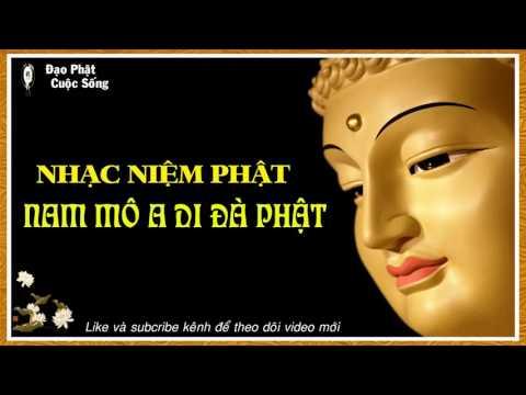 Nhạc niệm Phật - Nam Mô A Di Đà Phật - Thời lượng: 2 giờ, 2 phút.