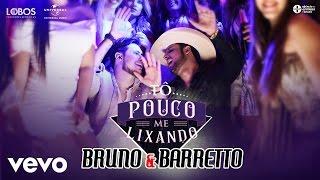 image of Bruno & Barretto - Tô Pouco Me Lixando