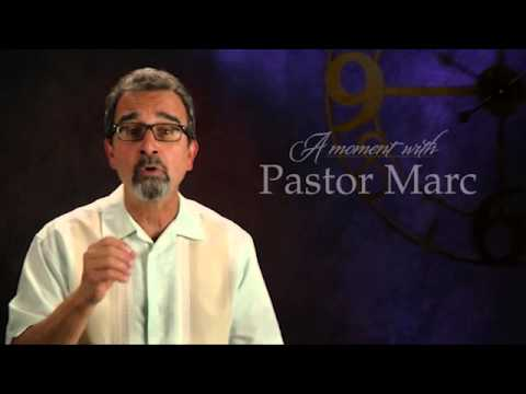 "A Moment with Pastor Marc #28<br /><strong>""Time""</strong>"