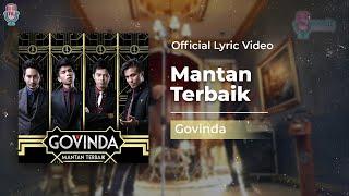 Video GOVINDA - Mantan Terbaik (Official Lyric Video) MP3, 3GP, MP4, WEBM, AVI, FLV Januari 2019