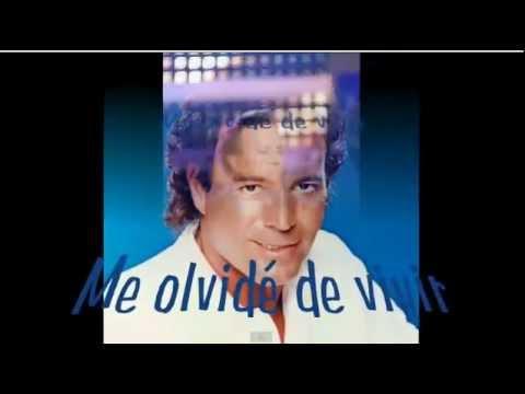 , title : 'Julio Iglesias - Me olvide de vivir ( Letra - lyrics )'