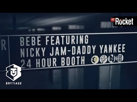 Letra Bebe (Remix) Brytiago Ft Daddy Yankee Y Nicky Jam
