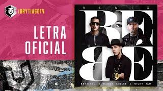 Video Bebe Remix - Brytiago FT. Daddy Yankee, Nicky Jam | Video Lyric MP3, 3GP, MP4, WEBM, AVI, FLV April 2018