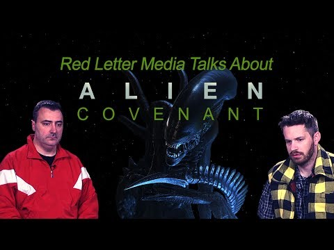 Red Letter Media Talks About Alien: Covenant - SPOILERS