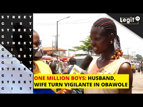 One million boys: Husband, wife turn vigilante in Obawole | Legit TV