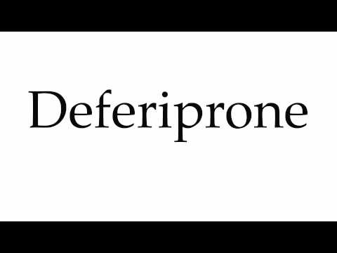 How to Pronounce Deferiprone